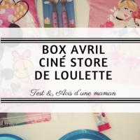 La box Avril Ciné Store de Loulette