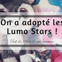Les Lumo Stars débarquent chez nous!