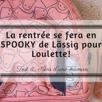 La rentrée sera en Spooky de Lässig pour Loulette