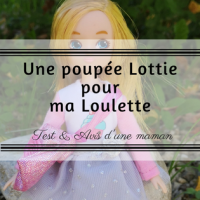 Une poupée Lottie pour ma Loulette