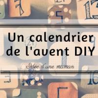 Un calendrier de l'avent DIY