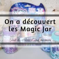 Loulette découvre les Magic Jar