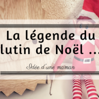 la légende du lutin de Noël ...