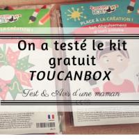 On a testé le kit gratuit Toucanbox
