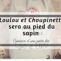 Loulou et Choupinette sera au pied du sapin