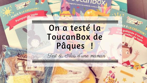 On A Testé La Toucanbox De Pâques
