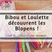 Bibou et Loulette découvrent les Blopens!