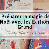 Préparer la magie de Noël avec les Éditions Gründ
