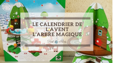 Screenshot_2019-11-01 On a testé le Calendrier de L'avent l'arbre magique