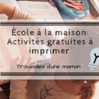 École à la maison: Activités gratuites à imprimer