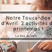 Notre ToucanBox d'Avril
