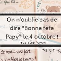 """On n'oublie pas de dire """"bonne fête papy!"""" le 4 octobre !"""